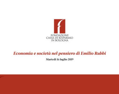 """Convegno """"Economia e società nel pensiero di Emilio Rubbi"""""""